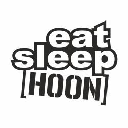 Eat sleep Hoon small