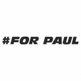 For Paul Walker