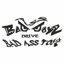 Bad Boys drive bad ass Toys