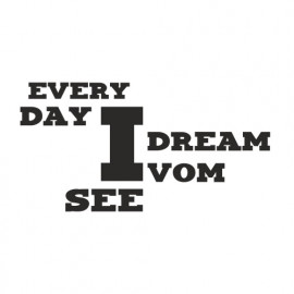 Every Day i dream vom See