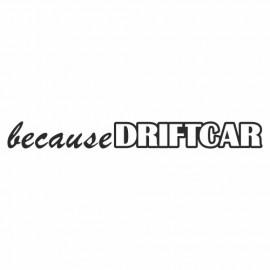 Because Driftcar