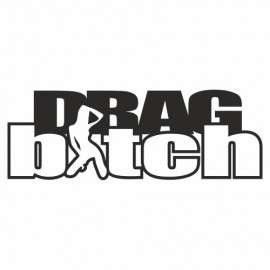 Drag Bitch