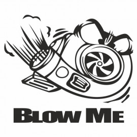 Blow me Turbo