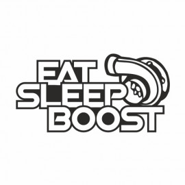 Eat sleep Boost Turbo