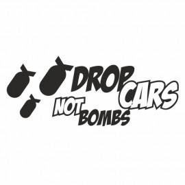 Drop Cars not Bombs