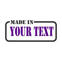 Made in ..dein Wunschtext.. Frame