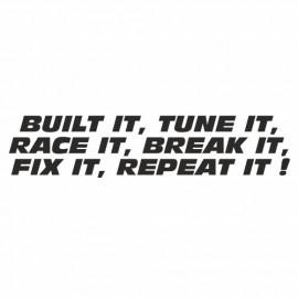 Built it tune it race it